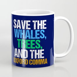 Save The Oxford Comma Coffee Mug