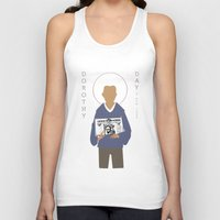 dorothy Tank Tops featuring Dorothy Day by Sarah Duet