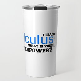 What is your Superpower? Travel Mug