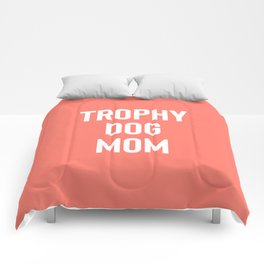 Trophy Dog Mom Comforters