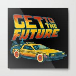 Get to the future Metal Print