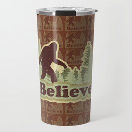 Bigfoot Believe Travel Mug