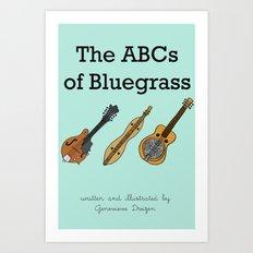 The ABCs of Bluegrass Art Print