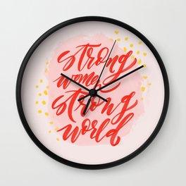 Strong Women Strong World Wall Clock