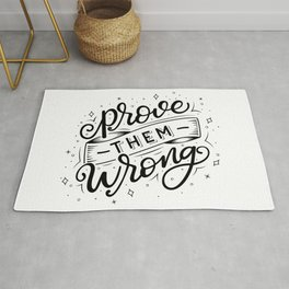 Prove them Wrong Black and White Rug