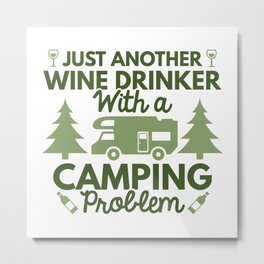 Wine Drinker Camping Metal Print