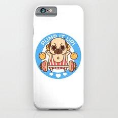 Pump It Up, Puglie! iPhone 6s Slim Case