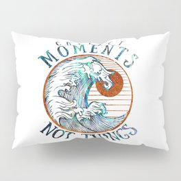 Collect moments Pillow Sham