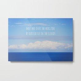Meet me over the horizon Metal Print