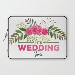 It's Wedding Time Laptop Sleeve