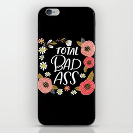Pretty Not-So-Sweary: Total Bad Ass iPhone Skin