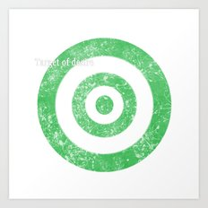 Target of desire - green Art Print