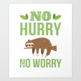 No Hurry No Worry Distressed Cute Sloth Design Art Print
