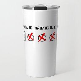 No more spell slots Travel Mug