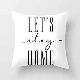Let's stay home, scandinavian style (2) Throw Pillow