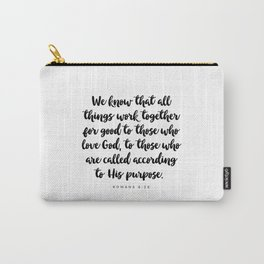 Romans 8:28 - Bible Verse Carry-All Pouch