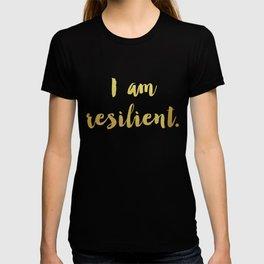 I Am Resilient T-shirt
