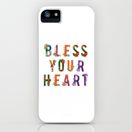 Bless Your Heart Meaning Southern Insult Humor iPhone Case