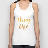 2pac Tank Tops featuring Thug Life by Text Guy