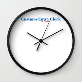 Customs Entry Clerk in Action Wall Clock