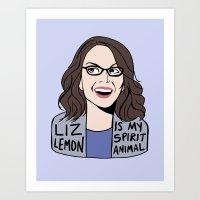liz lemon Art Prints featuring Liz Lemon is my spirit animal by kate gabrielle