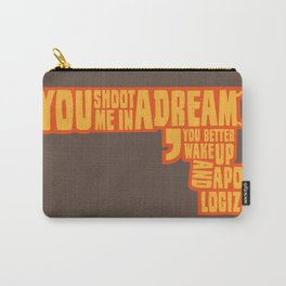 Shoot me in a dream Carry-All Pouch