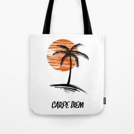 Carpe Diem Seize The Day Inspirational T-Shirt Tote Bag