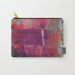 Close The Door Motivational Painting Carry-All Pouch