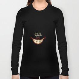 Crazy smile Long Sleeve T-shirt