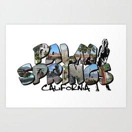Big Letter Palm Springs California Art Print