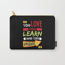 You Love You Learn And You Upgrade For Divorce Carry-All Pouch