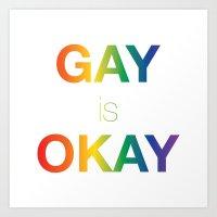Gay is Okay Art Print
