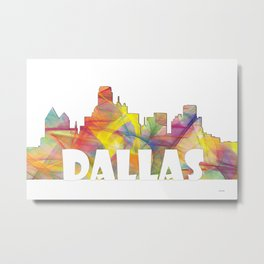Dallas Texas Skyline MCLR 2 Metal Print