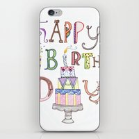 happy birthday iPhone & iPod Skins featuring Happy Birthday by Brooke Weeber