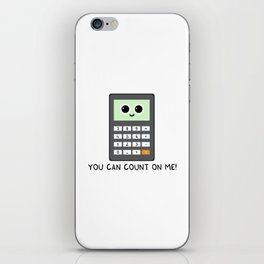 You can count on me iPhone Skin
