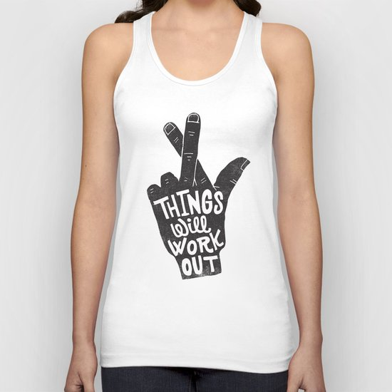 THINGS WILL WORK OUT Unisex Tank Top