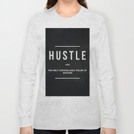 Hustle Verb Motivational Wall Art Entrepreneur Motivation Long Sleeve T-shirt