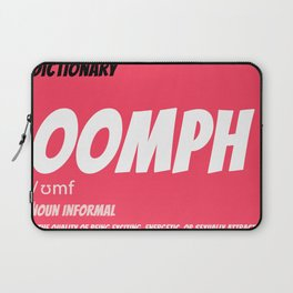 OOMPH (The quality of being...) Laptop Sleeve