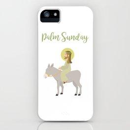 Jesus Riding Donkey Palm Sunday iPhone Case