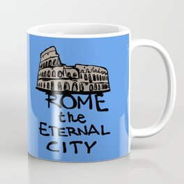 Rome the eternal city Coffee Mug