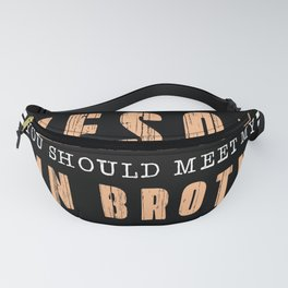 If You Think I'm Awesome Meet My Twin Fanny Pack