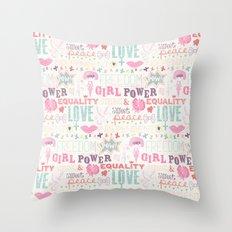Be a girl !  Throw Pillow