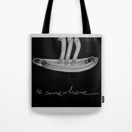 To Somewhere Tote Bag
