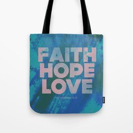 Faith,Hope,Love (Pink) Tote Bag