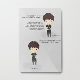 don't be too hard on yourself - danisnotonfire Metal Print