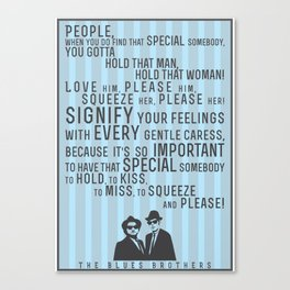 The Blues Brothers Everybody Quote Canvas Print