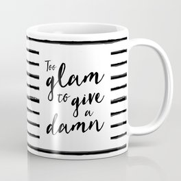 Too Glam | by Kukka Coffee Mug