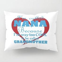Cool Nana Pillow Sham