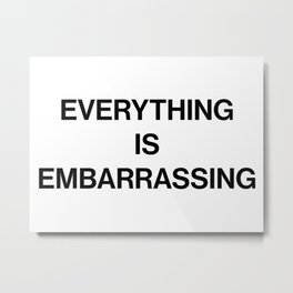 Everything Is Embarrassing / Sky Ferreira Metal Print