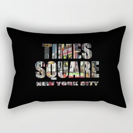 TIMES SQUARE New York City (colour photo filled flat type on black) Rectangular Pillow